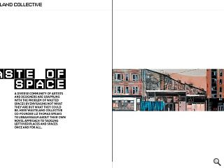A diverse community of artists and designers are grappling with the  problem of wasted spaces by envisaging not what they are but what they  could be. Here Wasteland Collective co-founder Liz Thomas speaks to  urban realm about their own novel approach to tackling leftover places  and spaces once and for all.