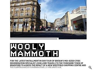 For the latest installment in our tour of Britain's mid-sized cities regeneration specialist John Lord travels to the Yorkshire town of Bradford to assess the impact of a new Westfield shopping centre and the subterannean Sunbridgewells creative hub.