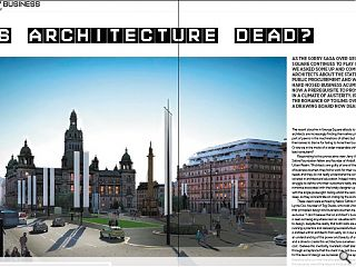 As the sorry saga over George Square continues to play out we asked some  up and coming architects about the state of public procurement and  whether hard nosed business acumen is now a prerequisite to prosper In a  climate of austerity. Is the romance of toiling over a drawing board  now dead?
