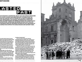 From Dupplin to Murthly a dispiriting line of vast and ornate Perthshire  castles and country houses have been reduced to rubble over the course  of the last century, with yet more still at risk of vanishing. In the  wake of 'Perthshire's Lost Houses', an exhibition at Perth Art Gallery,  Mark Chalmers takes in the imperilled sights of Culdees Castle and  Dunalastair house, addressing recurring destructive cycles of history  and drawing parallels between the prolific post-war work of Dundonian  demolition contractor Charles Brand and Safedem today. <br/>