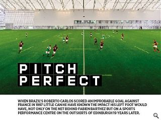 When Brazil's Roberto Carlos scored an improbable goal against France in  1997 little can he have known the impact his left foot would have, not  only on the net behind Fabien Barthez but on a sports performance centre  on the outskirts of Edinburgh 19 years later.