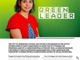 <p>The City of Edinburgh Council has found a figurehead in the softly spoken form of Daisy Narayanan to guide the city toward the promised land of a carbon neutral future by 2030. As senior manager for mobility and placemaking Narayanan will fuse landscape and transport to bring people closer during an era of social distancing.<br /> &nbsp;</p>