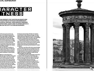 <p>Leslie Howson presents the case for an urgent new protection plan to be put in place for Edinburgh&rsquo;s rich neo-classical heritage. Here Howson considers a rich architectural legacy and its significance as a springboard for the city&rsquo;s future development.</p>