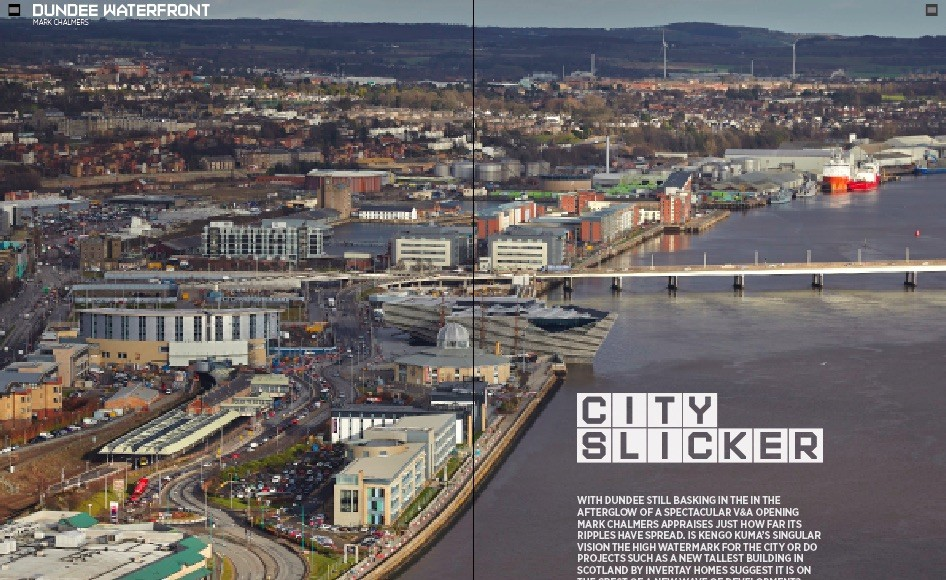 Dundee Waterfront  City Slicker   January 2019   Features